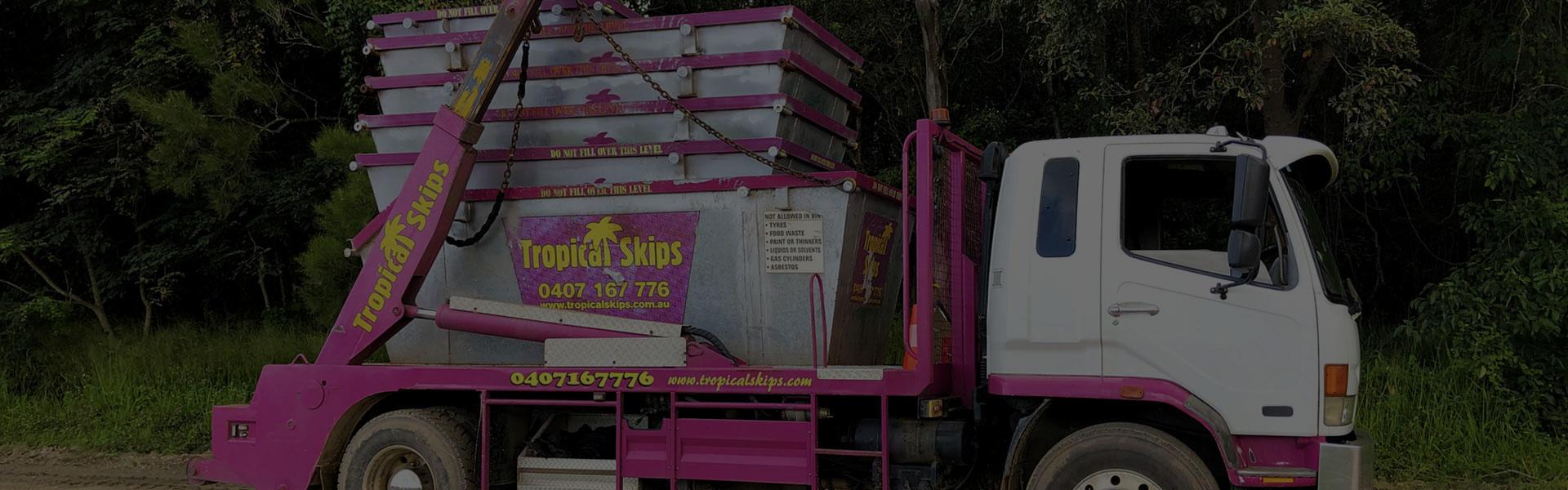 Tropical Skip Bin Truck